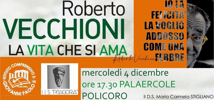 Roberto VECCHIONI – La vita che si ama